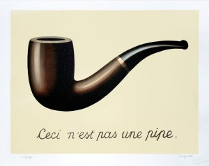 This is not a pipe.  - Magritte